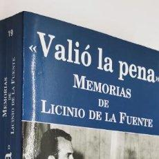 Libros: VALIÓ LA PENA .MEMORIAS DE LICINO DE LA FUENTE. (DEDICATORIA Y FIRMA DE LICINO DE LA FUENTE). Lote 231490275