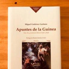 Libros: APUNTES DE LA GUINEA. VIDA Y OBRA DE MANUEL IRADIER. Lote 231563165