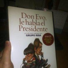 Libros: DON EVO, LE HABLA EL PRESIDENTE (2006) GRUPO RISA. Lote 231732040