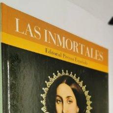 Libros: VV.AA. - LAS INMORTALES. TOMO 3. LA MADRE DE CABRINI, BLANCA CAPELLO, CARLOTA DE MEJICO, ROSALBA CAR. Lote 231807170