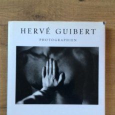 Libros: HERVÉ GUIBERT FOTOGRAFÍAS -MÜNCHEN-PARIS-LONDON-. Lote 231948150