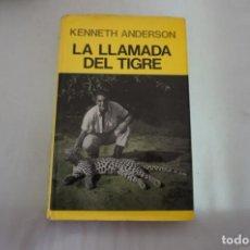 Libros: 16AB - LA LLAMADA DEL TIGRE - KENNETH ANDERSON / EDITORIAL JUVENTUD. Lote 232804106