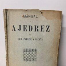 Libri di seconda mano: MANUAL DE AJEDREZ PARTE TERCERA (APERTURAS) JOSE PALUZIE Y LUCENA. Lote 233076585