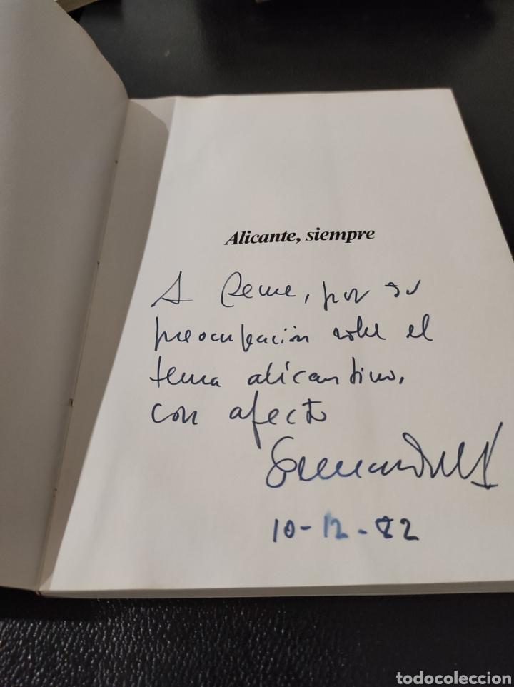 Libros: Libro Alicante, siempre. Fernando Gil Sánchez. 1982 Dedicado por el autor. - Foto 2 - 233448295