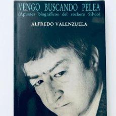 Libri di seconda mano: VENGO BUSCANDO PELEA - APUNTES BIOGRÁFICOS DEL ROCKERO SILVIO.-NUEVO. Lote 253073805