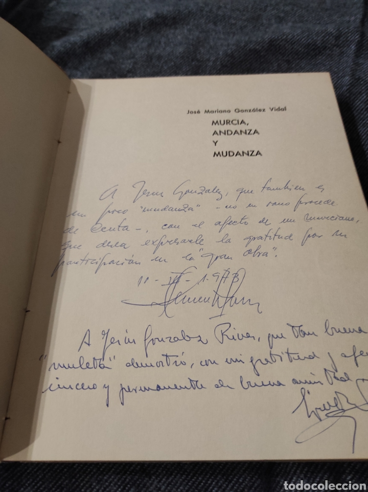 Libros: MURCIA ANDANZA Y MUDANZA - JOSE MARIANO GONZALEZ - FIRMADO AUTOR - Foto 2 - 233941285