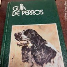 Libros: GUÍA DE PERROS. Lote 234561285