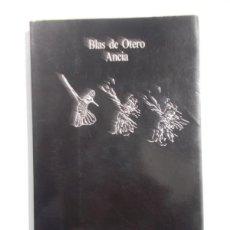 Libros: ANCIA - BLAS DE OTERO. Lote 234600060