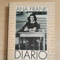 Libros: DIARIO - EDICION DE OTTO H. FRANK Y MIRJAM PRESSLER - FRANK, ANA. Lote 234616530