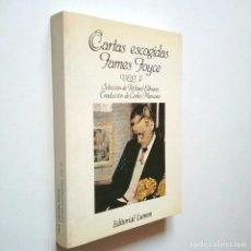 Libros: CARTAS ESCOGIDAS. VOL. II - JAMES JOYCE (SELECCIÓN, EDICIÓN Y PRÓLOGO DE RICHARD ELLMANN. TRADUCCIÓN. Lote 234712055
