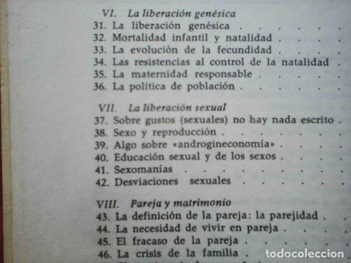 Libros: El miedo a la igualdad (Amando de Miguel) Grijalbo 1975. - Foto 4 - 234785885
