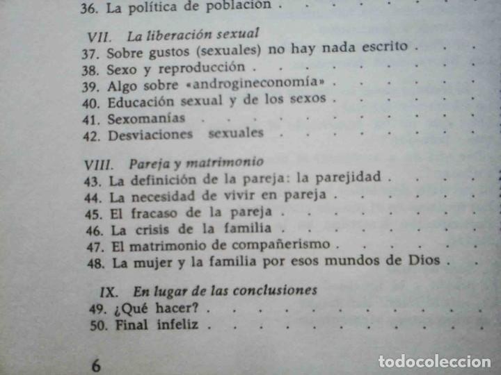 Libros: El miedo a la igualdad (Amando de Miguel) Grijalbo 1975. - Foto 5 - 234785885