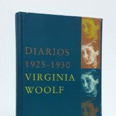 Libros: WOOLF (VIRGINIA).- DIARIOS. 1925-1930. EDICIONES SIRUELA, 2003. CARTONÉ. Lote 234914125