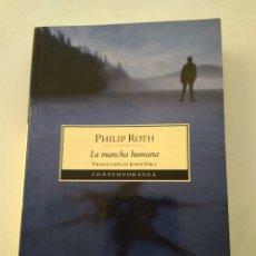 Libros: LA MANCHA HUMANA/PHILIP ROTH. Lote 235000980