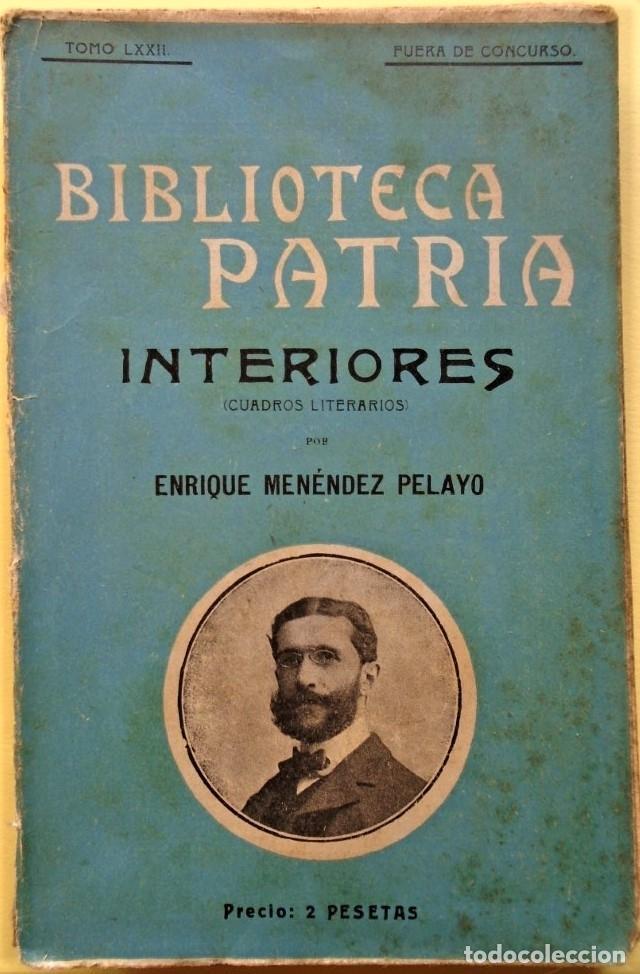 INTERIORES (CUADROS LITERARIOS). - MENÉNDEZ PELAYO, ENRIQUE. (Libros sin clasificar)