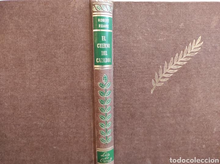 EL CUERNO DEL CAZADOR--LUIS DE CARALT--ROBERT RUARK--PRIMERA EDICIÓN -. CAZA (Libros sin clasificar)