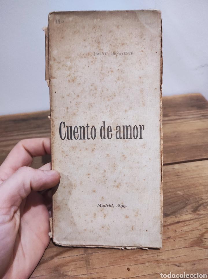 CUENTO DE AMOR. JACINTO BENAVENTE. MADRID, 1899 COMEDIA FANTÁSTICA DE SHAKESPEARE. (Libros sin clasificar)