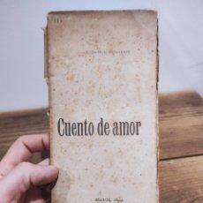 Libros: CUENTO DE AMOR. JACINTO BENAVENTE. MADRID, 1899 COMEDIA FANTÁSTICA DE SHAKESPEARE.. Lote 235130095