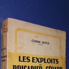 Libros: LES EXPLOITS DU BRIGADIER GÉRARD -------CONAN DOYLE AÑO 1949 3ª EDICIÓN. Lote 235163975