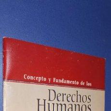 Libros: CONCEPTO Y FUNDAMENTO DE LOS DERECHOS HUMANOS .JESUS GONZALEZ AMUCHASTEGUI. Lote 235168940