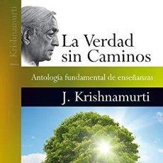Libros: VERDAD SIN CAMINOS,LA - KRISHNAMURTI,JIDDU. Lote 235279455