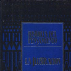 Libros: HISTORIA DEL PENSAMIENTO 4 LA ILUSTRACION (ENVIO PENINS MENS GRATIS) - VV AA. Lote 181360966