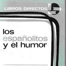 Libros: LOS ESPAÑOLITOS Y EL HUMOR - EVARISTO ACEVEDO. Lote 234445265