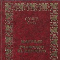 Libros: MAUPRAT FRANCISCO EL EXPOSITO - GEORGE SAND. Lote 81295152