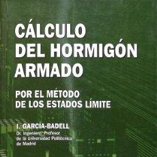 Libros: CÁLCULO DEL HORMIGÓN ARMADO. Lote 235358355