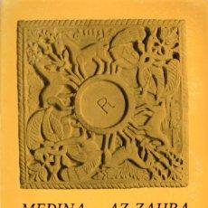 Libros: MEDINA - AZ-ZAHRA, INGENIERÍA Y FORMAS, SERAFIN LOPEZ-CUERVO. Lote 235418420