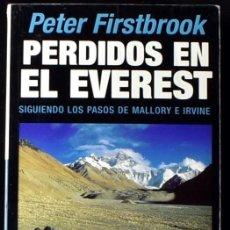 Libros: PERDIDOS EN EL EVEREST - FIRSTBROOK, PETER. Lote 235363560