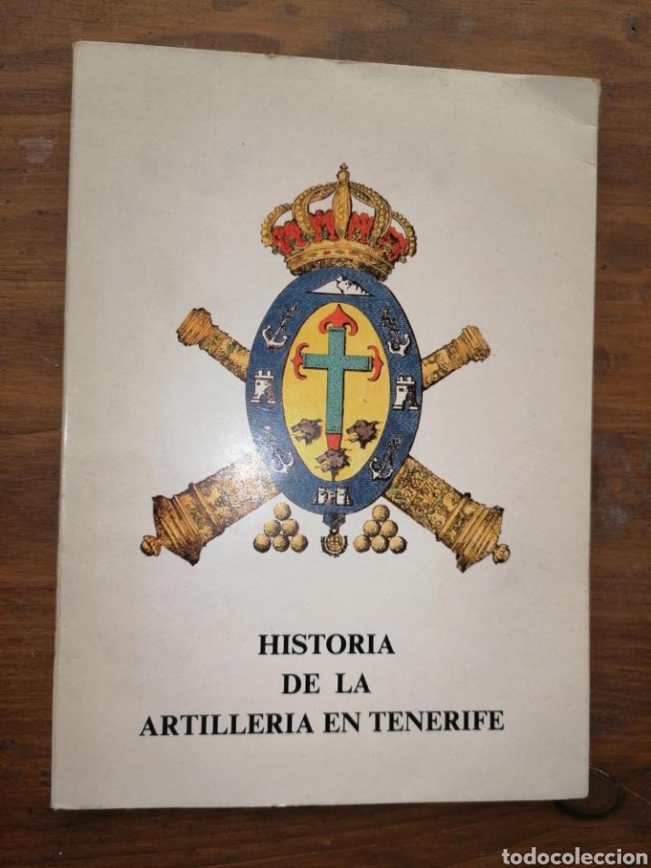 HISTORIA DW LA ARTILLERÍA EN TENERIFE (Libros sin clasificar)