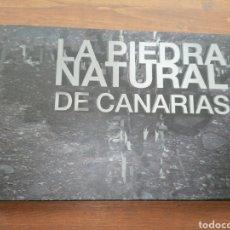 Libros: LA PIEDRA NATURAL DE CANARIAS. Lote 235684375