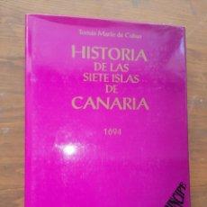 Libros: HISTORIA DE LAS SIETE ISLAS DE CANARIA 1694 - TOMÁS MARÍN DE CUBAS - DEDICATORIA. Lote 235686135