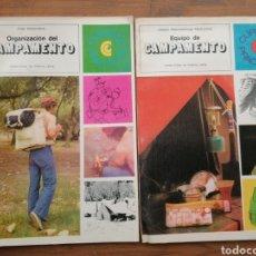 Libros: ORGANIZACIÓN DE CAMPAMENTO + EQUIPO DE CAMPAMENTO. Lote 235689340