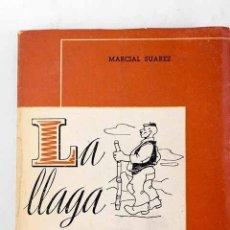 Livres: LA LLAGA.- SUÁREZ, MARCIAL. Lote 235863885