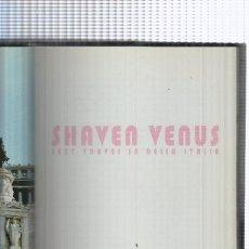 Libros: SHAVEN VENUS ( CON PRECINTO EDITORIAL ). Lote 236223065