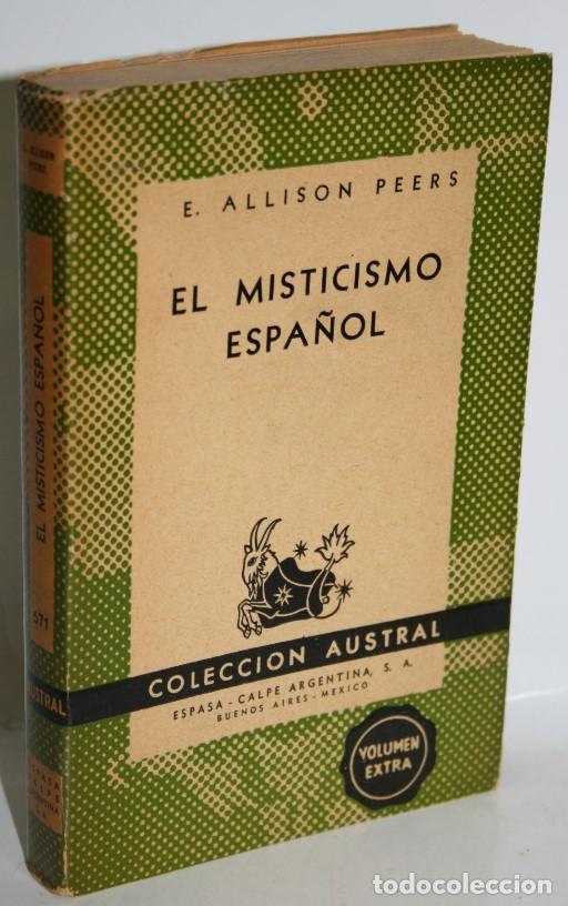 EL MISTICISMO ESPAÑOL - ALLISON PEERS, E. (Libros sin clasificar)