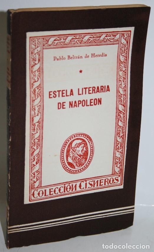 ESTELA LITERARIA DE NAPOLEÓN - BELTRÁN DE HEREDIA, PABLO (Libros sin clasificar)
