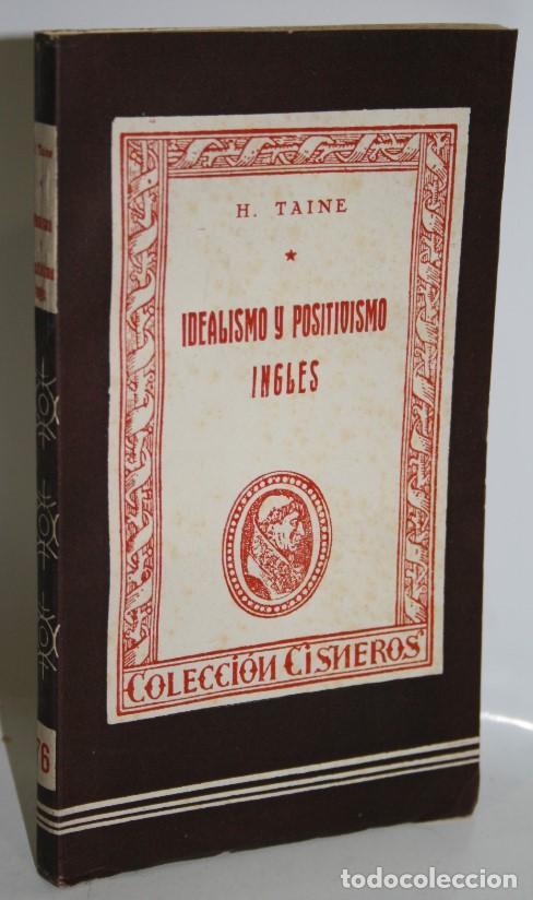 IDEALISMO Y POSITIVISMO INGLÉS - TAINE, H. (Libros sin clasificar)