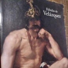 Libros: FÁBULAS DE VELÁZQUEZ / MUSEO DEL PRADO. Lote 236412250