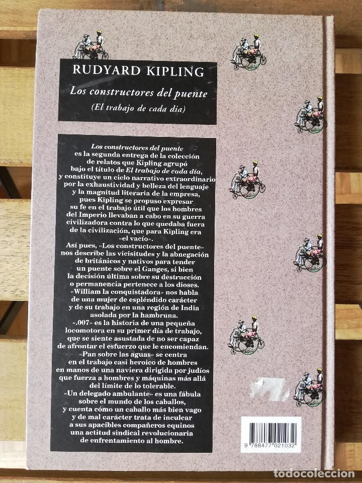 Libros: Los constructores del puente El trabajo de cada día Rudyard Kipling Editorial Valdemar - Foto 2 - 236455320