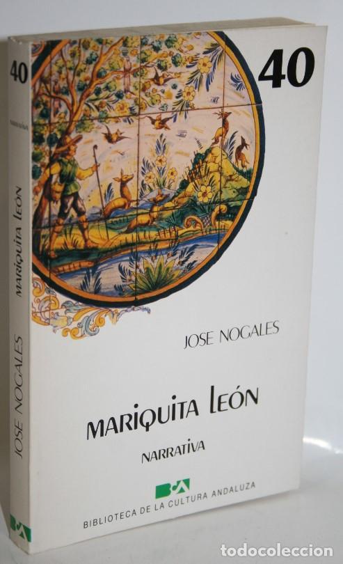 MARIQUITA LEÓN - NOGALES, JOSÉ (Libros sin clasificar)