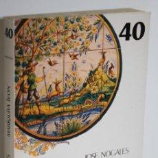 Libros: MARIQUITA LEÓN - NOGALES, JOSÉ. Lote 236533975