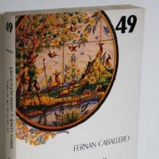 Libros: EL ALCÁZAR DE SEVILLA. SIMÓN VERDE Y OTRAS RELACIONES - FERNÁN CABALLERO. Lote 236533980