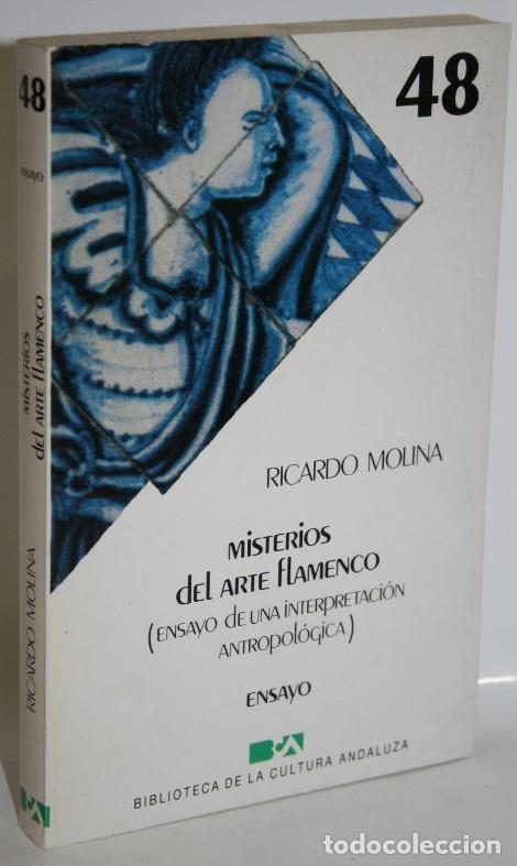 MISTERIOS DEL ARTE FLAMENCO - MOLINA, RICARDO (Libros sin clasificar)
