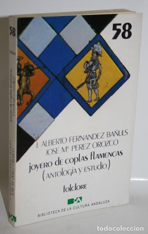 JOYERO DE COPLAS FLAMENCAS - FERNÁNDEZ BAÑULS, J. ALBERTO & PÉREZ OROZCO, JOSÉ Mª (Libros sin clasificar)