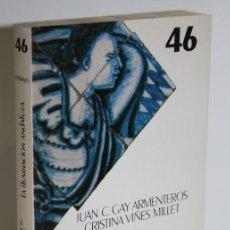 Libros: LA ILUSTRACIÓN ANDALUZA - GAY ARMENTEROS, JUAN C. & VIÑES MILLET, CRISTINA. Lote 236534115