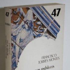 Libros: DRAMATURGOS ANDALUCES DEL SIGLO DE ORO - TORRES MONTES, FRANCISCO. Lote 236534140