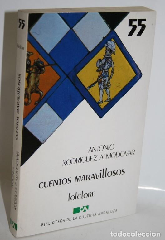 CUENTOS MARAVILLOSOS - RODRÍGUEZ ALMODÓVAR, ANOTNIO (Libros sin clasificar)